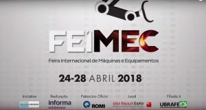 FEIMEC 2018 É O MAIOR E MAIS COMPLETO EVENTO LATINO-AMERICANO DA INDÚSTRIA METALMECÂNICA