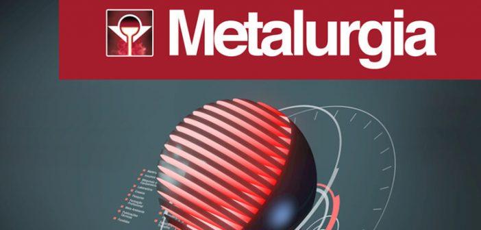 METALURGIA 2018  reúne Tecnologias em máquinas, produtos e serviços para fundição